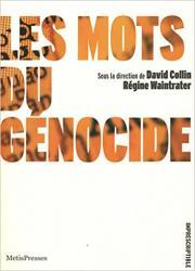 Les Mots du génocide