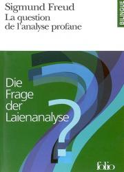 La question de l'analyse profane - Die Frage der Laienanalyse