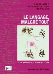 Le langage malgré tout  - Annuel de l'AFP 2014