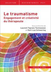 Le traumatisme : engagement et créativité du thérapeute