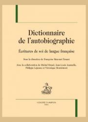 Dictionnaire de l'autobiographie - Écritures de soi de langue française