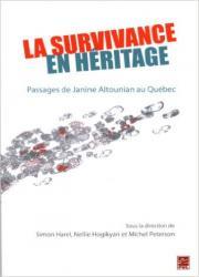 La survivance en héritage. Passages de Janine Altounian au Québec
