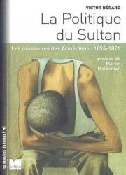 Compte rendu du livre de Victor Bérard : La Politique du Sultan. Les massacres des Arméniens : 1894-1896