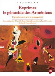 Exprimer le génocide des Arméniens