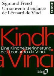 Un souvenir d'enfance de Léonard de Vinci  -  Eine Kindheitserinnerung des Leonardo da Vinci